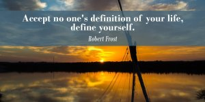 accept-no-ones-definition-of-your-life-define-yourself